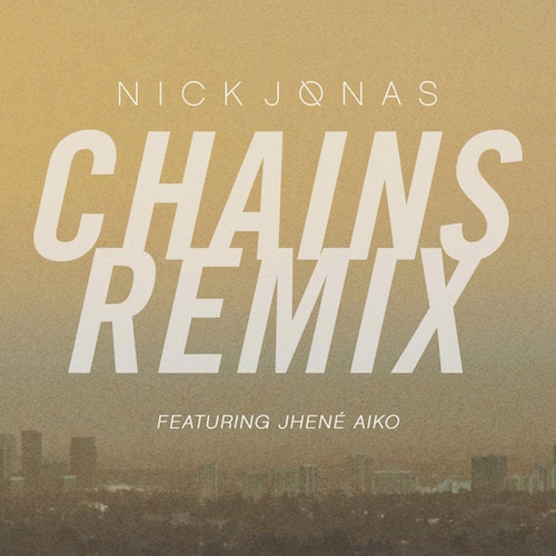 Nick Jonas ft Jhene Aiko Chains Remix