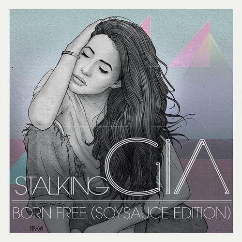 Stalking Gia Born Free SoySauce Edition