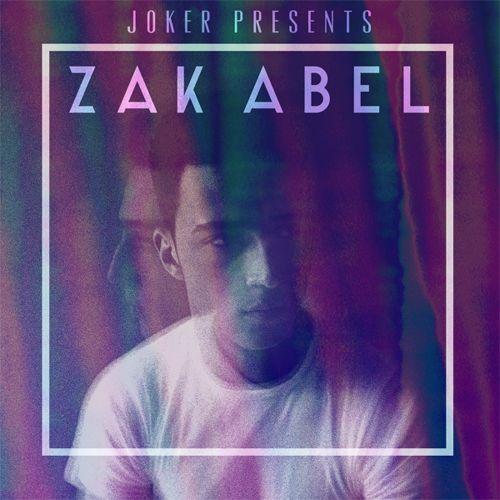 Zak Abel Joker - Wise Enough Joe Hertz Remix