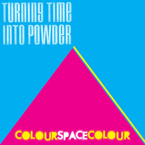 colourspacecolour Turning Time Into Powder