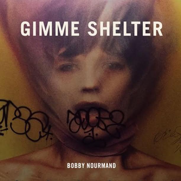 Bobby Nourmand Gimme Shelter