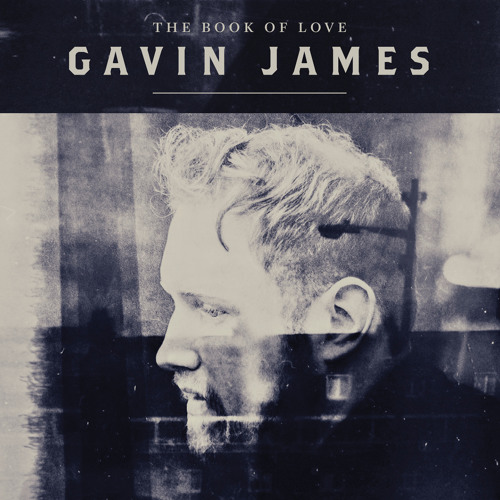 Gavin James The Book Of Love