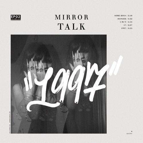 Mirror Talk Some Boys