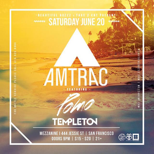 Amtrac + Pomo + Templeton Mezzanine SF -- San Francisco