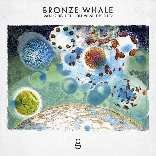 Bronze Whale Van Gogh Ft Jon Von Letscher
