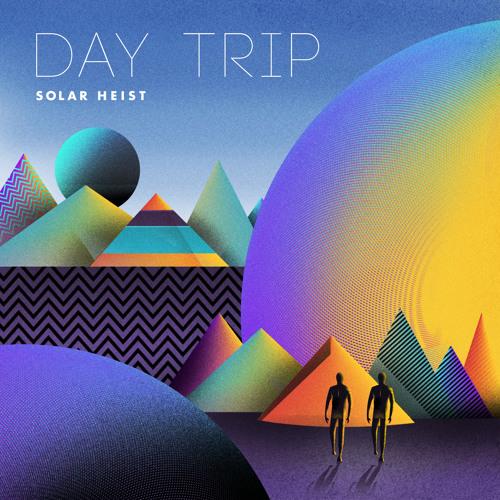 Solar Heist Day Trip EP
