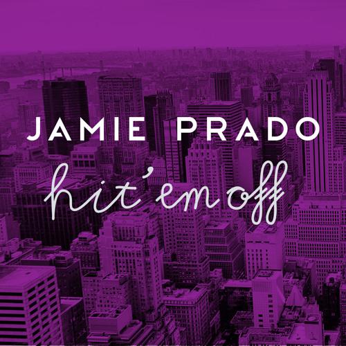 Jamie Prado Hit em Off