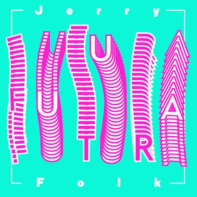 Jerry Folk Futura