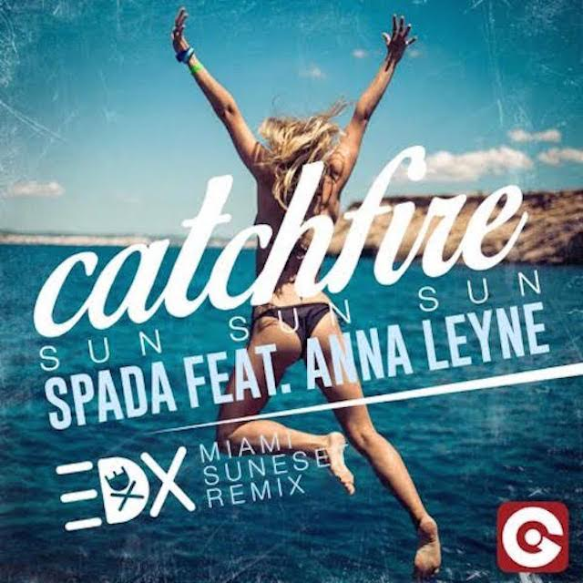 Spada Catchfire EDX Miami Sunset Remix