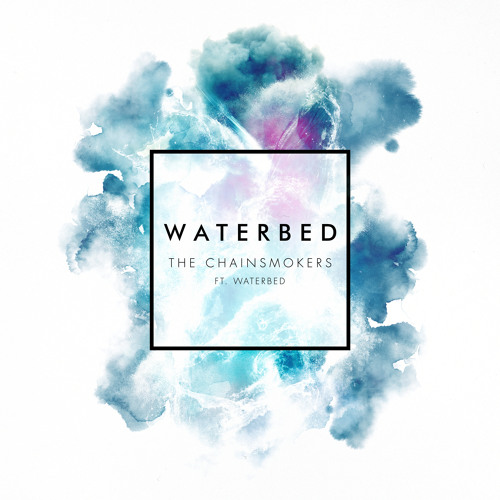 The Chainsmokers Waterbed