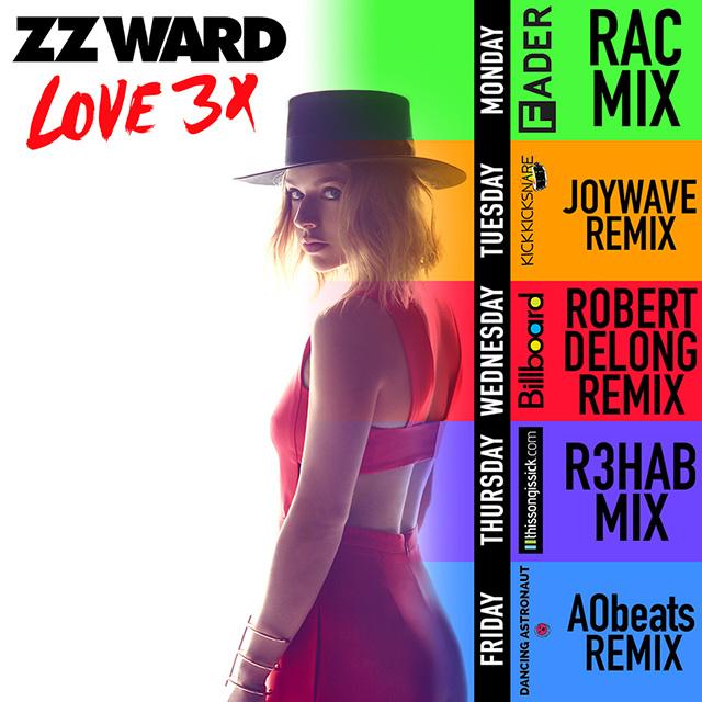 ZZ Ward LOVE 3X remixes