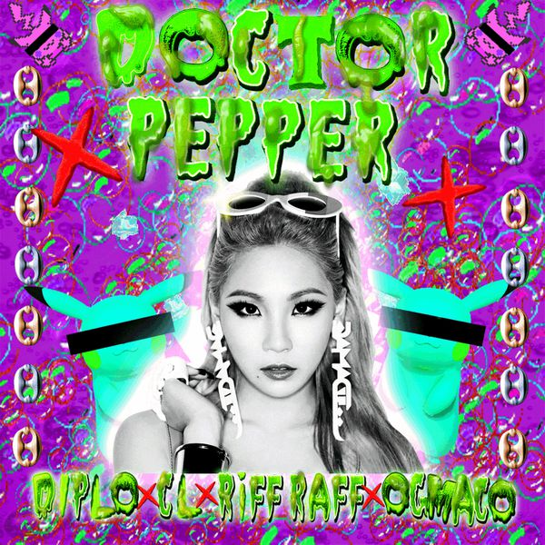 Diplo x CL x RiFF RAFF x OG Maco - Doctor Pepper
