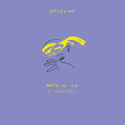 GoldLink Louie Lastic Movin On