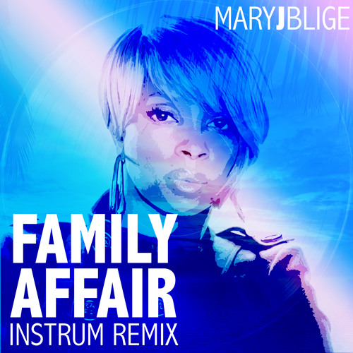 Mary J Blige Family Affair INSTRUM Remix