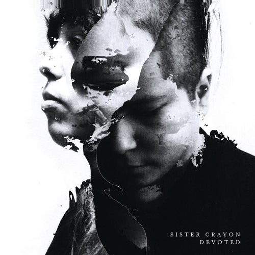 Sister Crayon Devoted privacy remix