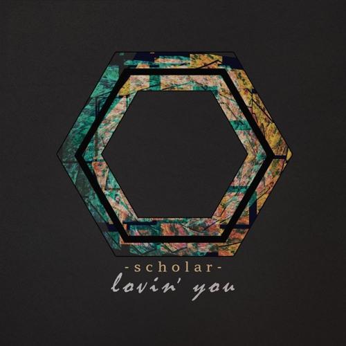 scholar Lovin You
