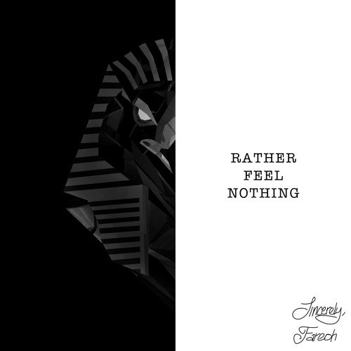 Fareoh Rather Feel Nothing ft Ethan Thompson