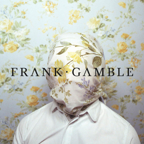 Frank Gamble MYTHS