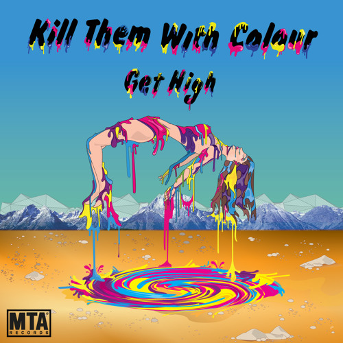 Kill Them With Colour Get High