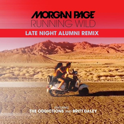 Morgan Page - Running Wild (Late Night Alumni Remix)