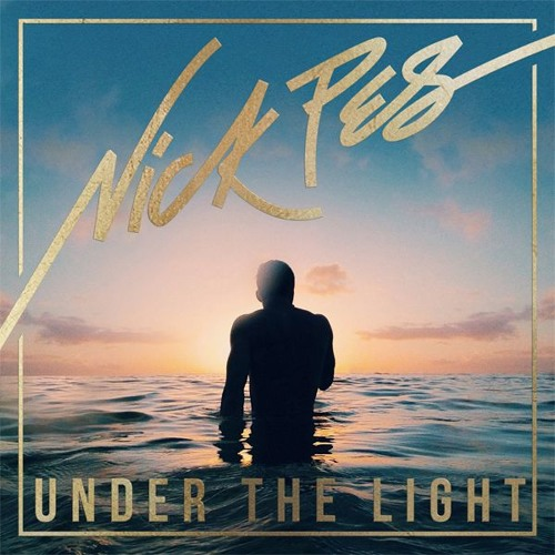 Nick Pes - Under The Light