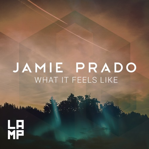 Jamie Prado What It Feels Like