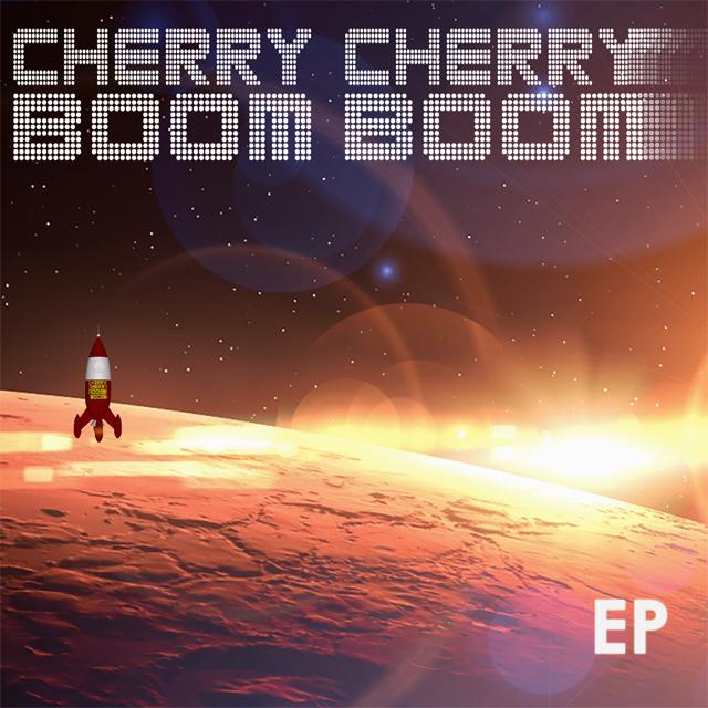 Cherry Cherry Boom Boom EP