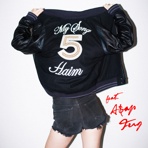 haim My Song 5 feat ASAP Ferg