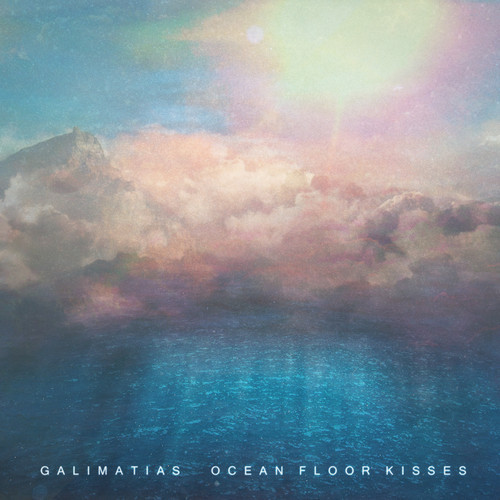 Galimatias - Ocean Floor Kisses