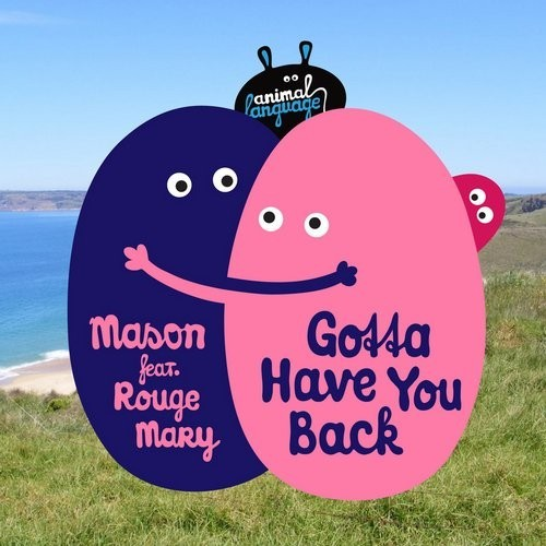 Mason Gotta Have You Back Feat Rouge Mary Mighty Mouse Remix