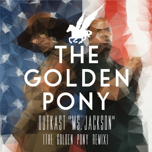 Outkast Ms Jackson The Golden Pony Remix