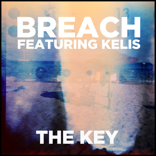 Breach - The Key Kelis