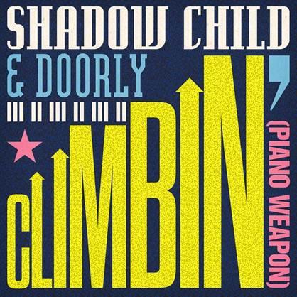 Shadow Child Doorly Climbin Piano Weapon