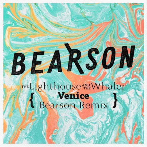 The Lighthouse and the Whaler - Venice Bearson Remix