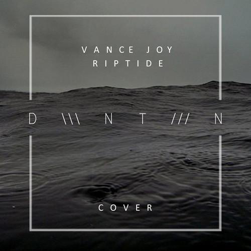 Vance Joy  Riptide DWNTWN Cover