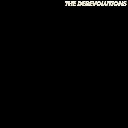 the derevolutions - When The Radios Gone