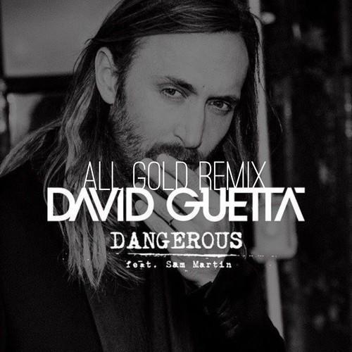 David Guetta - Dangerous ALL GOLD