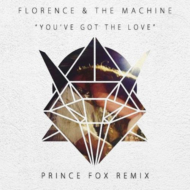 Florence The Machine Youve Got The Love Prince Fox