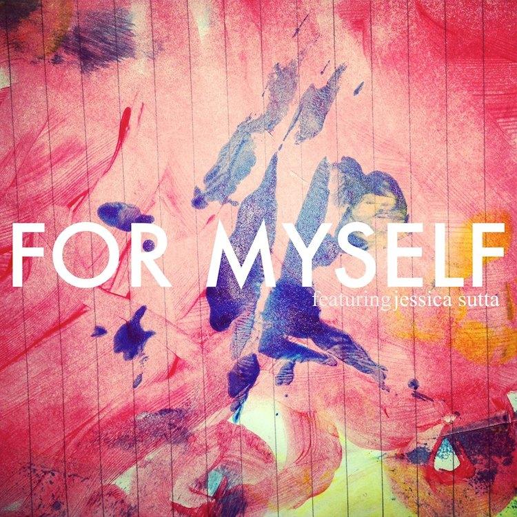 S-X ft. Jessica Sutta - For Myself