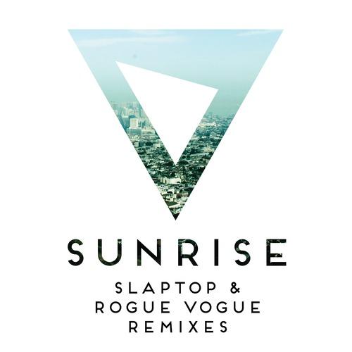 Slaptop Sunrise Rogue Vogue Remix