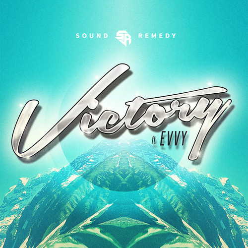 Sound Remedy - Victory feat EVVY