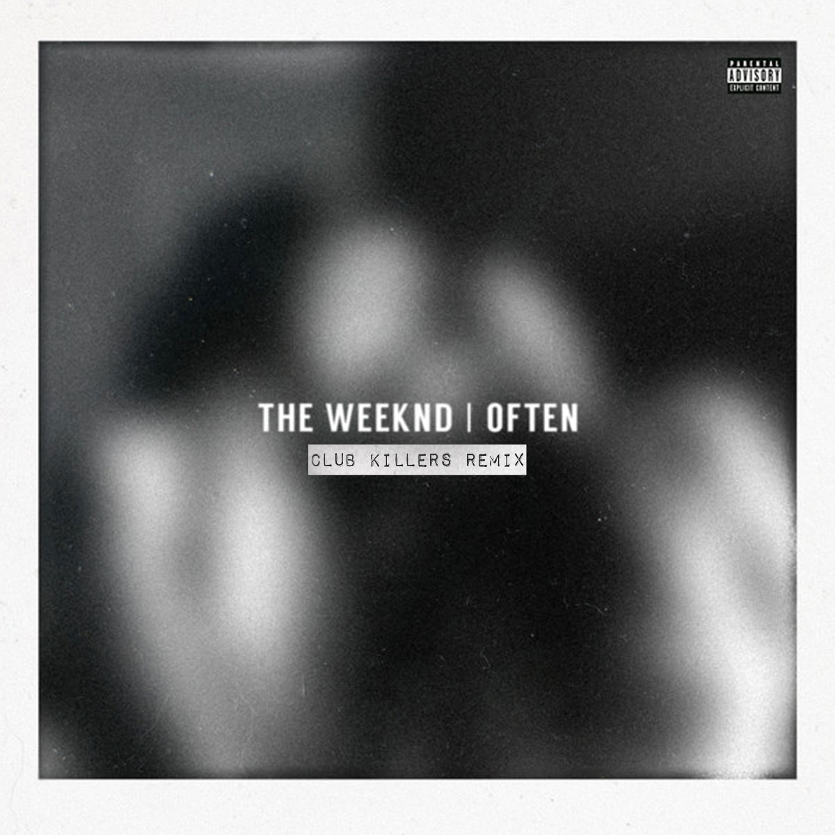The Weeknd - Often (Club Killers Remix) - ARTWORK