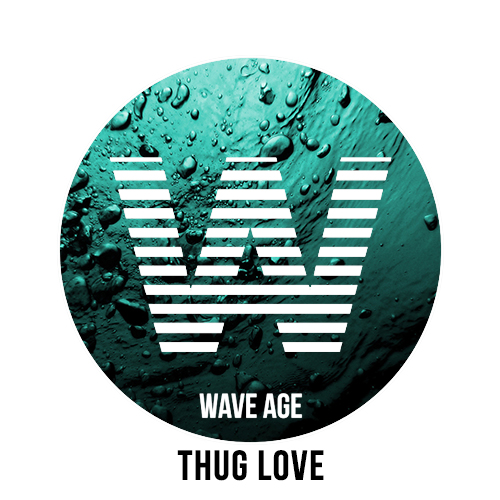 WaveAgeThugLove