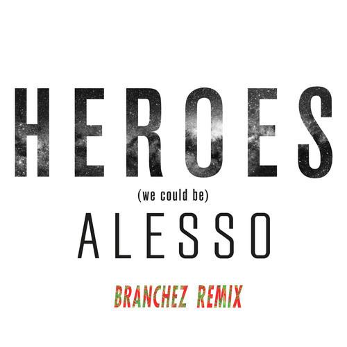 Alesso Heroes Branchez