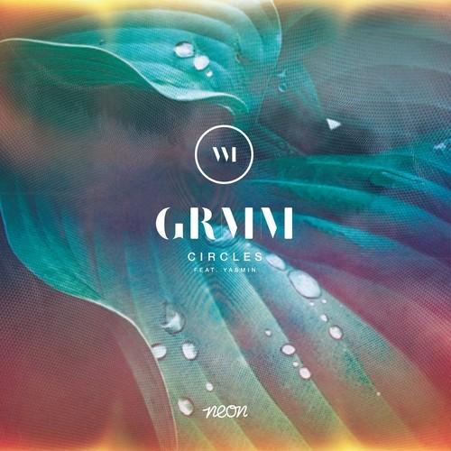 GRMM Circles ft Yasmin