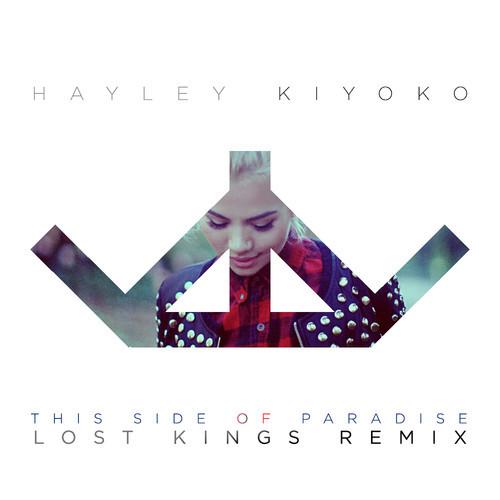 Hayley Kiyoko - This Side Of Paradise Lost Kings