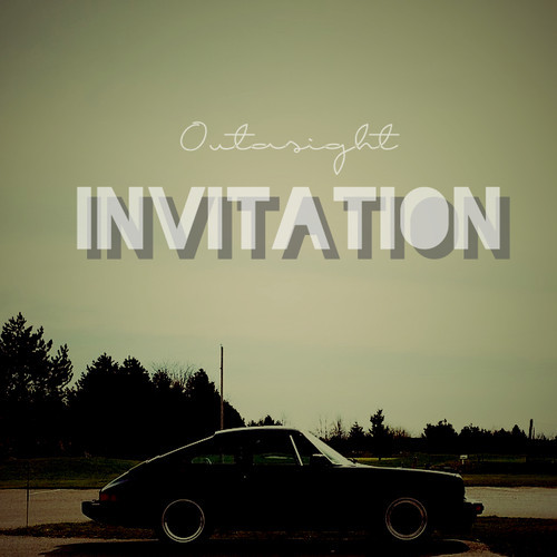 Outasight - Invitation