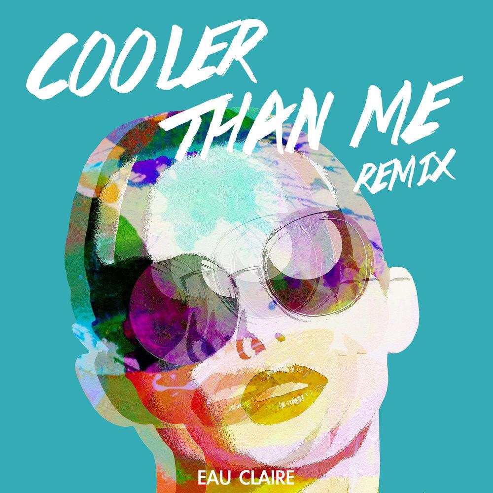 Remix-Artwork-Cooler-Than-Me.jpg