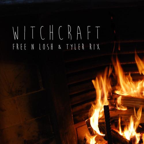 Free n Losh Tyler Rix Witchcraft