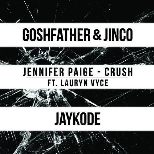 Jennifer Paige - Crush Goshfather Jinco X JayKode